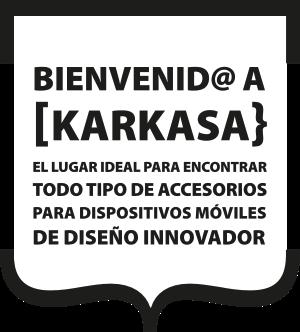 [Karkasa} el lugar ideal para encontrar todo tipo de accesorios para dispositivos móviles de diseño innovador